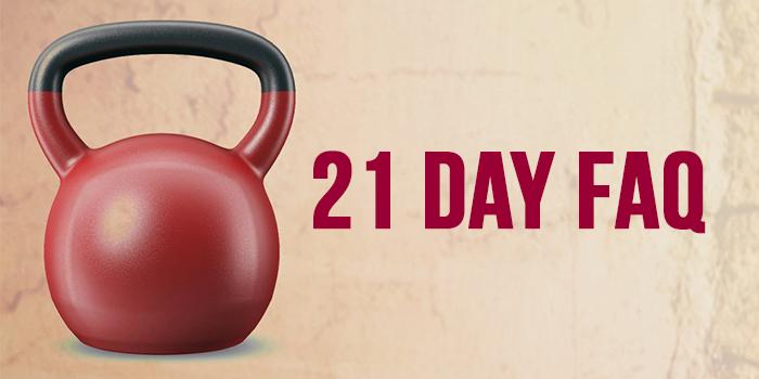 21 Day Challenge Program FAQ