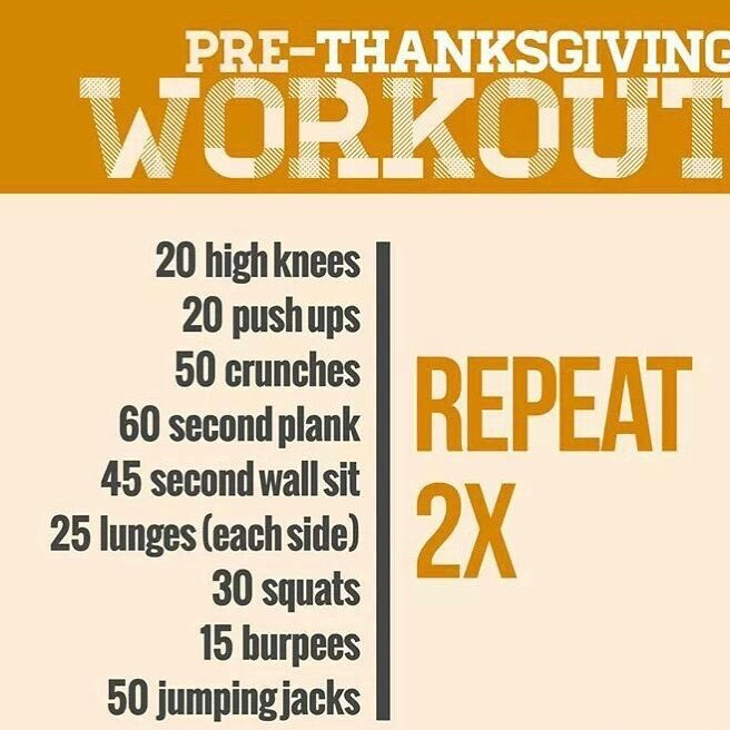 Up and at em! This is your PreThanksgiving workout Posthellip